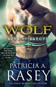 Wolf ebooks by Patricia A. Rasey
