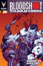 Bloodshot and H.A.R.D. Corps Issue 22 ebook by Christos Gage, Joshua Dysart, Al Barrionuevo