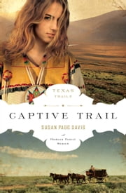 Captive Trail ebook by Susan Page Davis