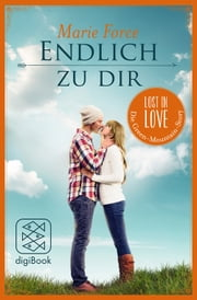 Endlich zu dir eBook by Marie Force, Tatjana Kruse