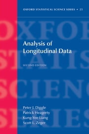 Analysis of Longitudinal Data ebook by Peter Diggle,Patrick Heagerty,Kung-Yee Liang,Scott Zeger