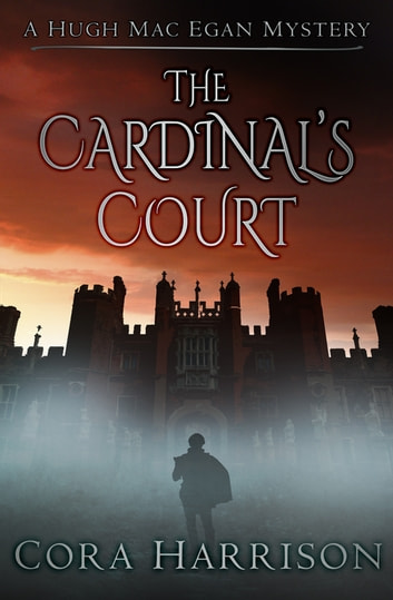 The Cardinal's Court - A Hugh Mac Egan Mystery ekitaplar by Cora Harrison