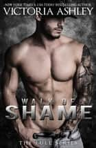 Walk of Shame (Full Series) eBook by Victoria Ashley