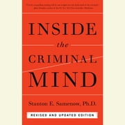 Inside the Criminal Mind - Revised and Updated Edition audiobook by Stanton Samenow