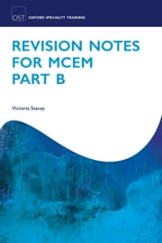 Revision Notes for MCEM Part B ebook by Victoria Stacey