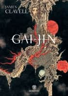 Gai-Jin ebook by James Clavell, Katia Bagnoli
