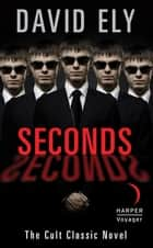 Seconds ebook by David Ely