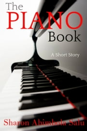 The Piano Book ebook by Sharon Abimbola Salu