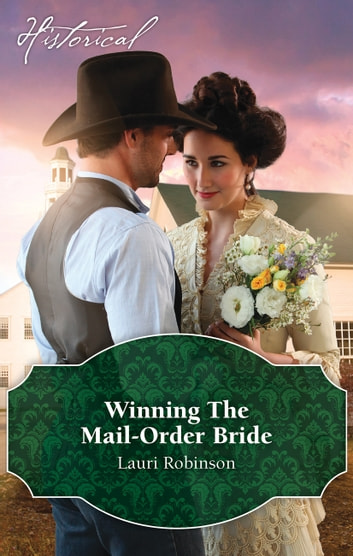 Winning The Mail-Order Bride ebook by Lauri Robinson