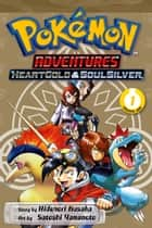 Pokémon Adventures: HeartGold and SoulSilver, Vol. 1 ebook by