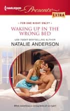 Waking Up in the Wrong Bed ekitaplar by Natalie Anderson