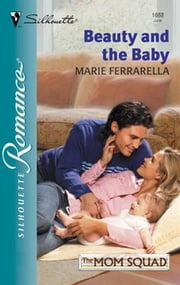Beauty and the Baby ebook by Marie Ferrarella