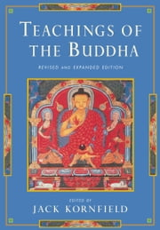 Teachings of the Buddha: Revised and Expanded Edition ebook by Jack Kornfield