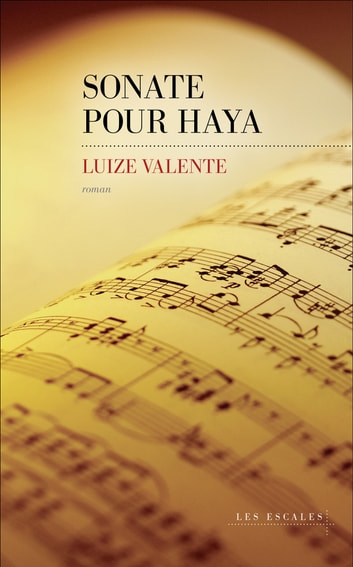 Sonate pour Haya ebook by Luize VALENTE