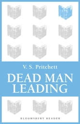 Dead Man Leading ebook by V.S. Pritchett