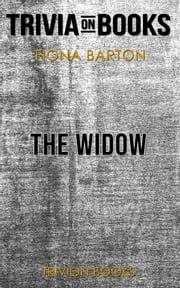 The Widow by Fiona Barton (Trivia-On-Books) ebook by Trivion Books