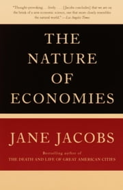 The Nature of Economies ebook by Jane Jacobs