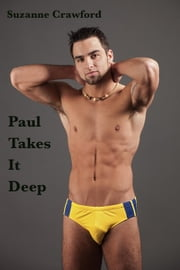 Paul Takes It Deep ebook by Suzanne Crawford