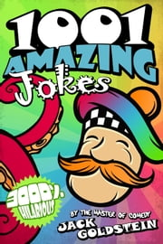 1001 Amazing Jokes ebook by Jack Goldstein