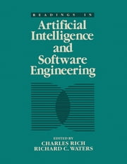 Readings in Artificial Intelligence and Software Engineering ebook by Charles Rich,Richard C. Waters