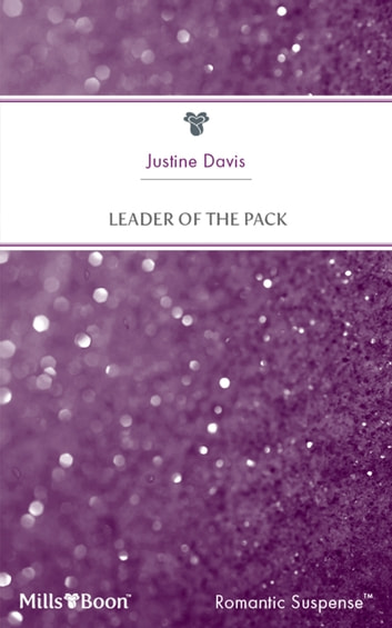 Leader Of The Pack ebook by Justine Davis