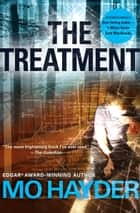 The Treatment ebook by Mo Hayder
