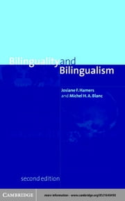Bilinguality and Bilingualism ebook by Hamers, Josiane F.