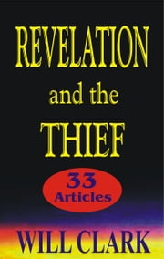 Revelation and the Thief ebook by Will Clark