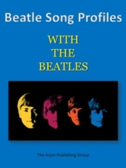 Beatle Song Profiles: With The Beatles ebook by Joel Benjamin
