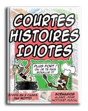 Courtes histoires idiotes ebook by Kobo.Web.Store.Products.Fields.ContributorFieldViewModel