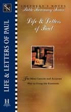 Shepherd's Notes: Life & Letters of Paul eBook by Dana Gould