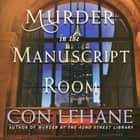 Murder in the Manuscript Room audiobook by Con Lehane