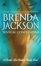 Sensual Confessions 電子書 by Brenda Jackson