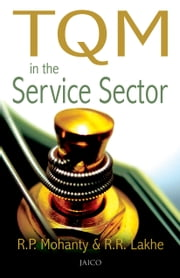 TQM in the Service Sector ebook by R.P. Mohanty & R.R. Lakhe