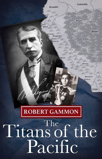 The Titans of the Pacific - A Historical Thriller ebook by Robert Gammon