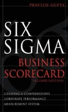 Six Sigma Business Scorecard, Chapter 3 - Need for the Six Sigma Business Scorecard ebook by Praveen Gupta