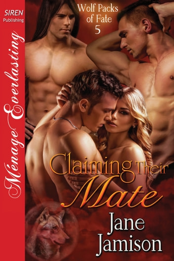 Claiming Their Mate ebook by Jane Jamison