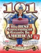 101 Of The Best Government Grants In America ebook by Matthew Lesko,Mary Ann Martello