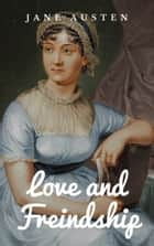 Love and Freindship ebook by Jane Austen