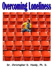 Overcoming Loneliness ebook by Christopher Handy