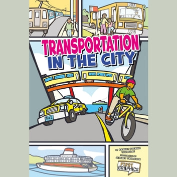 Transportation in the City audiobook by Amanda Tourville