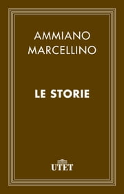 Le storie ebook by Ammiano Marcellino