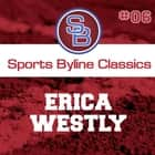 Sports Byline: Erica Westly audiobook by Ron Barr
