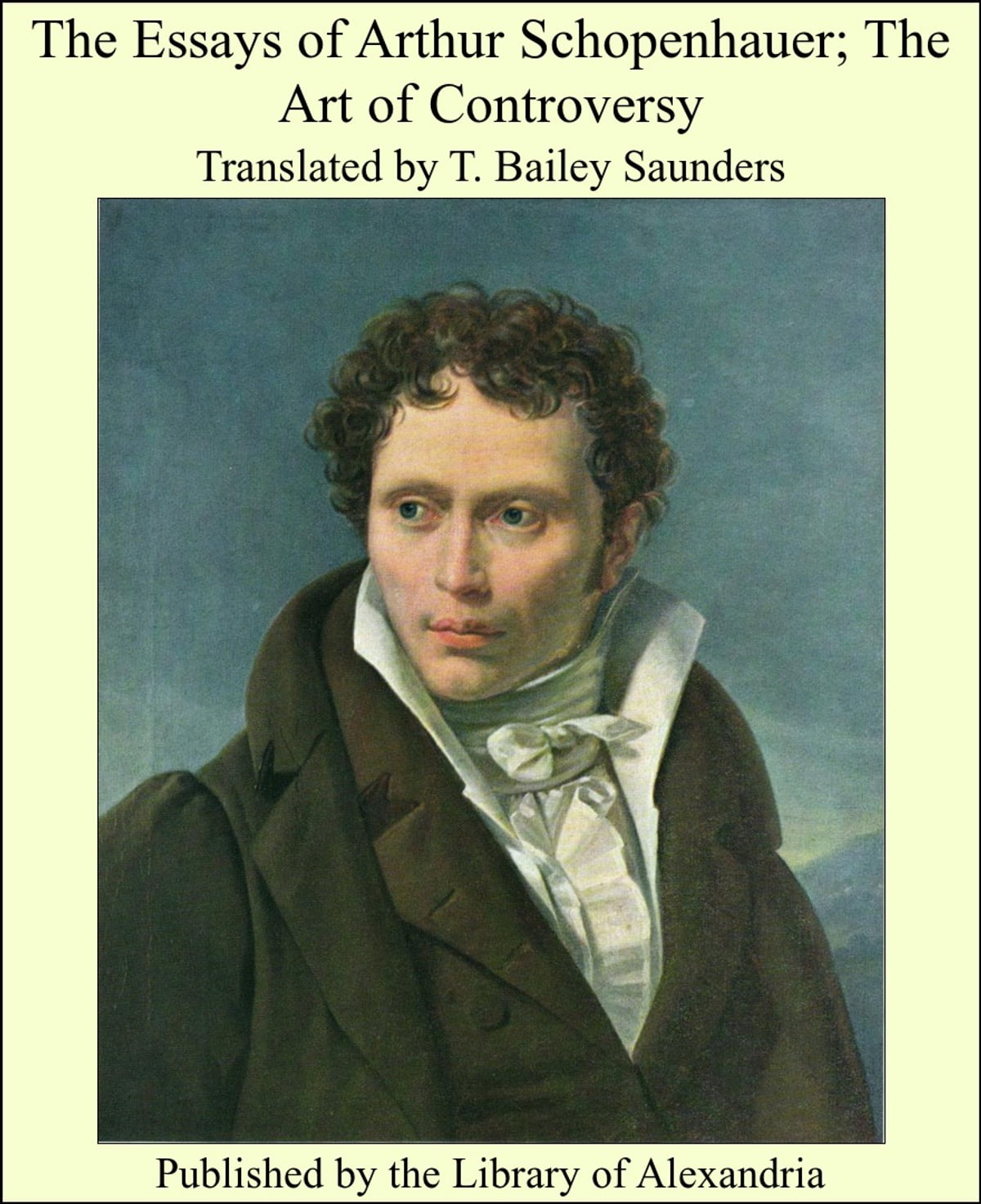 the essays of arthur schopenhauer  the art of controversy ebook by translated by t  bailey