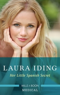 Her Little Spanish Secret ebook by Laura Iding