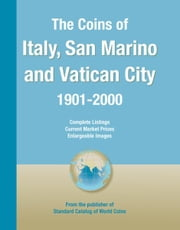 Coins of the World: Italy, San Marino, Vatican ebook by George S. Cuhaj,Thomas Michael