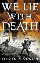 We Lie with Death - The Reborn Empire, Book Two ebook by Devin Madson