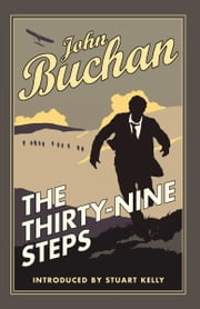 The Thirty-Nine Steps ebook by John Buchan,Stuart Kelly