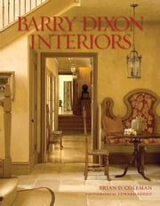 Barry Dixon Interiors ebook by Brian Coleman