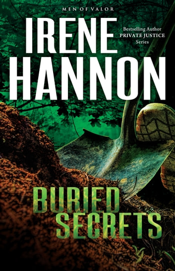 Buried Secrets (Men of Valor Book #1) - A Novel ebook by Irene Hannon